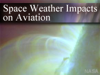 """Space Weather Impacts on Aviation"" Training Module developed by COMET"