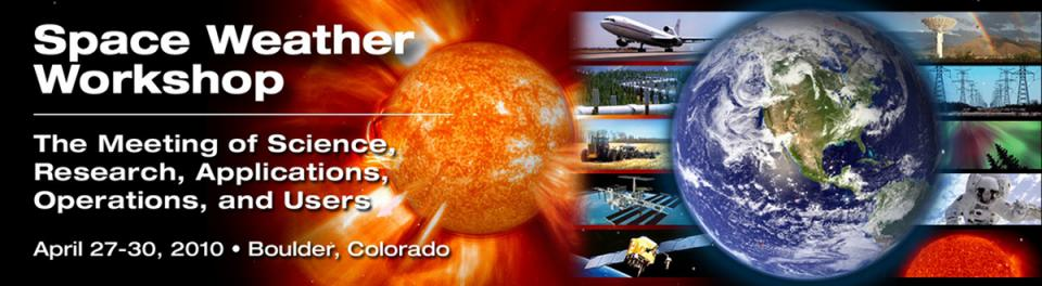 A banner graphic for the 2010 Space Weather Workshop.